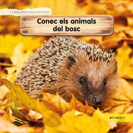 CONEC ELS ANIMALS DEL BOSC -BIBLIOTECA DELS RATOLINS