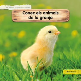 CONEC ELS ANIMALS DE LA GRANJA -BIBLIOTECA DELS RATOLINS