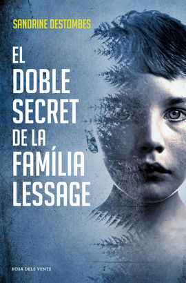 DOBLE SECRET DE LA FAMÍLIA LESSAGE, EL