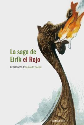 SAGA DE EIRÍK EL ROJO, LA (NUEVA EDICIÓN EN CARTONÉ)