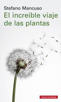 INCREÍBLE VIAJE DE LAS PLANTAS, EL