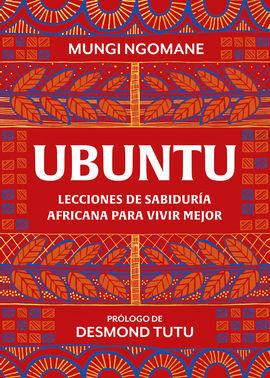 UBUNTU. LECCIONES DE SABIDURIA AFRICANA
