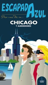 CHICAGO -ESCAPADA AZUL