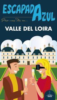 VALLE DEL LOIRA -ESCAPADA AZUL