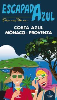 COSTA AZUL, MONACO Y PROVENZA -ESCAPADA AZUL