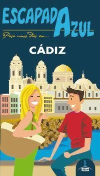 CÁDIZ -ESCAPADA AZUL