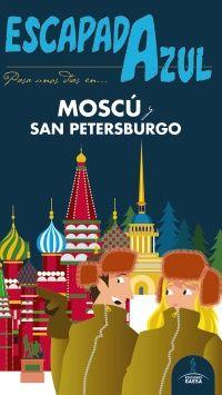 MOSCÚ Y SAN PETERSBURGO -ESCAPADA AZUL