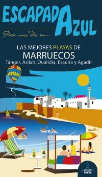MARRUECOS, LAS MEJORES PLAYAS DE -ESCAPADA AZUL