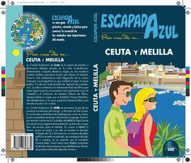 CEUTA Y MELILLA -ESCAPADA AZUL