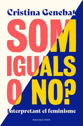 SOM IGUALS O NO?