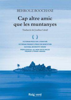 CAP ALTRE AMIC QUE LES MUNTANYES