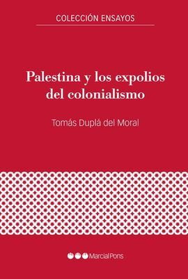 PALESTINA Y LOS EXPOLIOS DEL COLONIALISMO