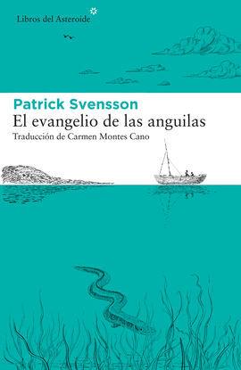 EVANGELIO DE LAS ANGUILAS, EL