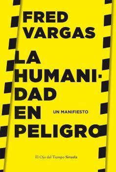 HUMANIDAD EN PELIGRO, LA