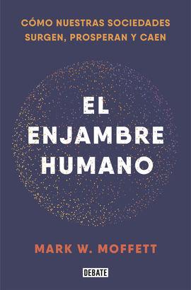ENJAMBRE HUMANO, EL