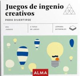 JUEGOS DE INGENIO CREATIVOS -ALMA