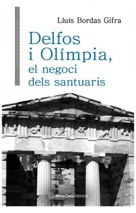 DELFOS I OLÍMPIA, EL NEGOCI DELS SANTUARIS