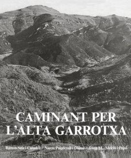 CAMINANT PER L'ALTA GARROTXA