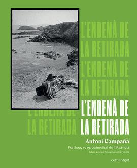 ENDEMÀ DE LA RETIRADA, L'