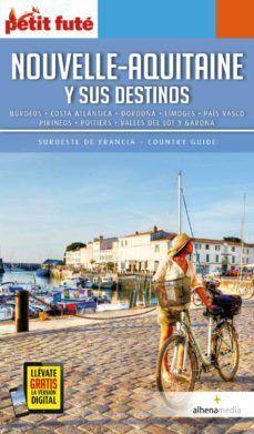 NOUVELLE-AQUITAINE Y SUS DESTINOS