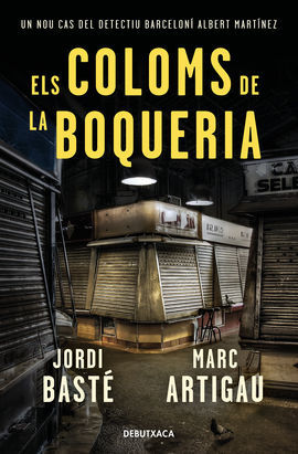 COLOMS DE LA BOQUERIA, ELS [BUTXACA]