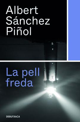 PELL FREDA, LA [BUTXACA]