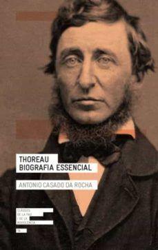 THOREAU. BIOGRAFIA ESSENCIAL