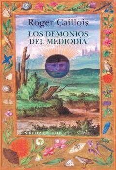 DEMONIOS DEL MEDIODÍA, LOS