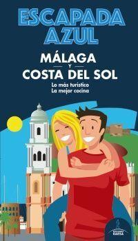 MÁLAGA Y COSTA DEL SOL -ESCAPADA AZUL