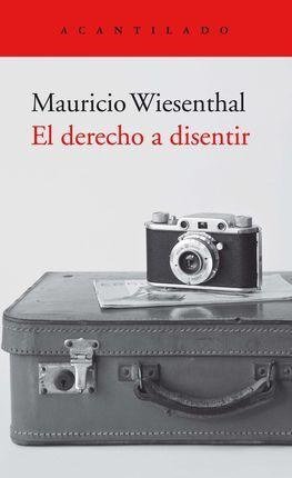 DERECHO A DISENTIR, EL