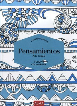 PENSAMIENTOS -FLOW COLOURING