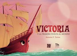 VICTORIA Y LA PRIMERA VUELTA AL MUNDO