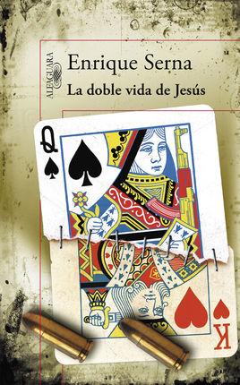 DOBLE VIDA DE JESUS, LA