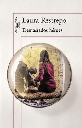 DEMASIADOS HÉROES