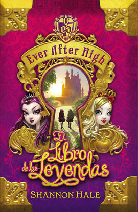 EVER AFTER HIGH EL LIBRO DEL DESTINO