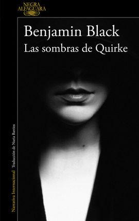 SOMBRAS DE QUIRKE, LAS