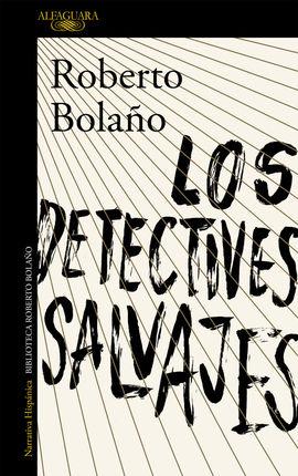 DETECTIVES SALVAJES, LOS