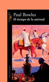 TIEMPO DE LA AMISTAD, EL
