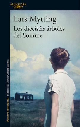 DIECISÉIS ÁRBOLES DEL SOMME, LOS