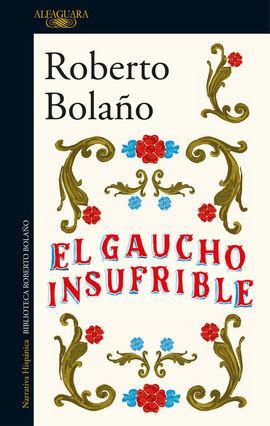 GAUCHO INSUFRIBLE, EL
