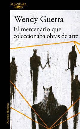 MERCENARIO QUE COLECCIONABA OBRAS DE ARTE