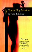 VUELO DE LA REINA, EL - PREMIO ALFAGUARA 2002