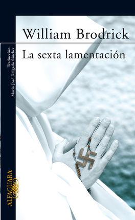 LA SEXTA LAMENTACION