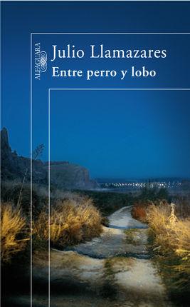 ENTRE PERRO Y LOBO