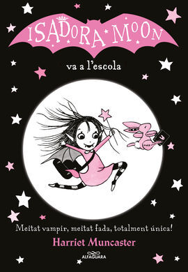 ISADORA MOON VA A L'ESCOLA (CAT)