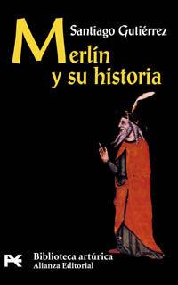 MERLÍN Y SU HISTORIA