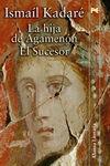 HIJA DE AGAMENON, LA / EL SUCESOR
