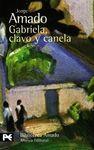 GABRIELA, CLAVO Y CANELA [BOLSILLO]