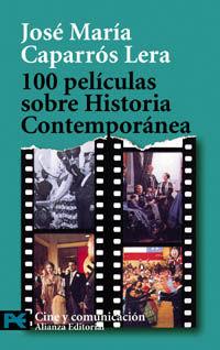100 PELÍCULAS SOBRE HISTORIA CONTEMPORANEA