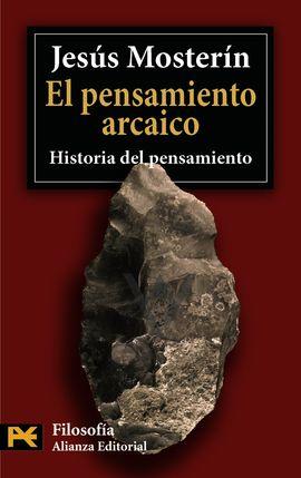 PENSAMIENTO ARCAICO, EL. HISTORIA DEL PENSAMIENTO